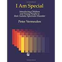 I am Special: Introducing Children and Young People to their Autistic Spectrum Disorder (20000501)