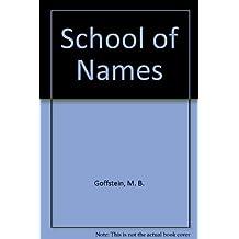 School of Names