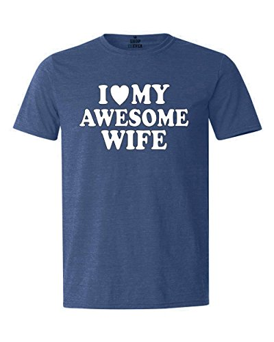 Shop4Ever I Love My Awesome Wife T-shirt Couples Shirts Large Heather Royal Blue0