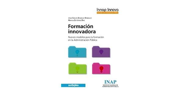 Formación innovadora eBook: Juan Carlos González González, Maruja ...