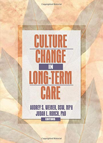 Culture Change in Long-Term Care