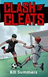 Clash of Cleats (Max Miles Soccer Series)