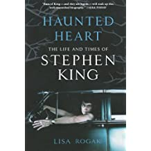 Haunted Heart: The Life and Times of Stephen King