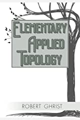 Elementary Applied Topology Paperback