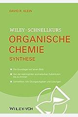 Wiley Schnellkurs Organische Chemie III: Synthese (German Edition) Kindle Edition