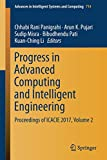 img - for Progress in Advanced Computing and Intelligent Engineering: Proceedings of ICACIE 2017, Volume 2 (Advances in Intelligent Systems and Computing) book / textbook / text book