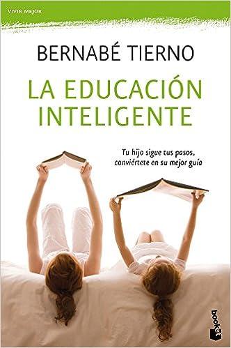 La educación inteligente: Tu hijo sigue tus pasos ...