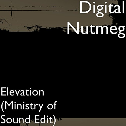 Amazon. Com: elevation (ministry of sound edit): digital nutmeg.