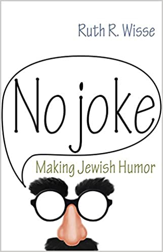 Amazon.com: No Joke: Making Jewish Humor (Library of Jewish Ideas ...
