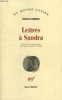 Lettres à Sandra, Ferreira, Vergílio