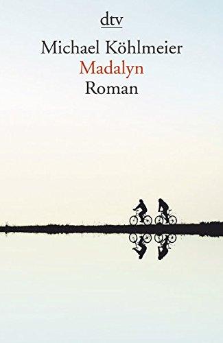 Madalyn: Roman