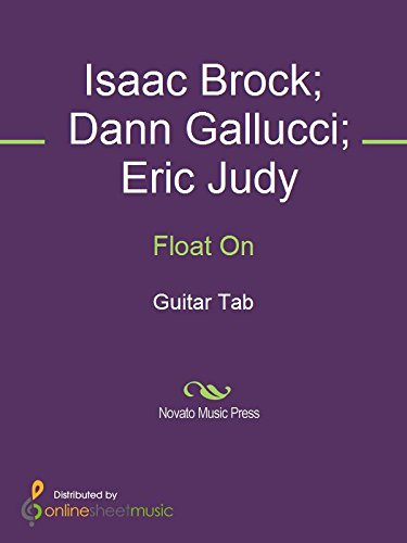 Float On by [Dann Gallucci, Eric Judy, Isaac Brock, Modest Mouse]