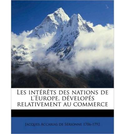 Price comparison product image Les Int R Ts Des Nations de L'Europe,  D Velop S Relativement Au Commerce (Paperback)(French) - Common