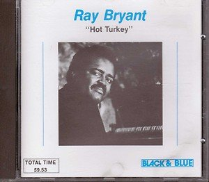 Ray Bryant: Hot Turkey