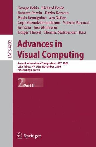 Advances in Visual Computing: Second International Symposium, ISVC 2006, Lake Tahoe, NV, USA, November 6-8, 2006, Procee