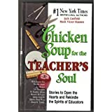 chicken soup for teachers - Chicken Soup for the Teacher's Soul