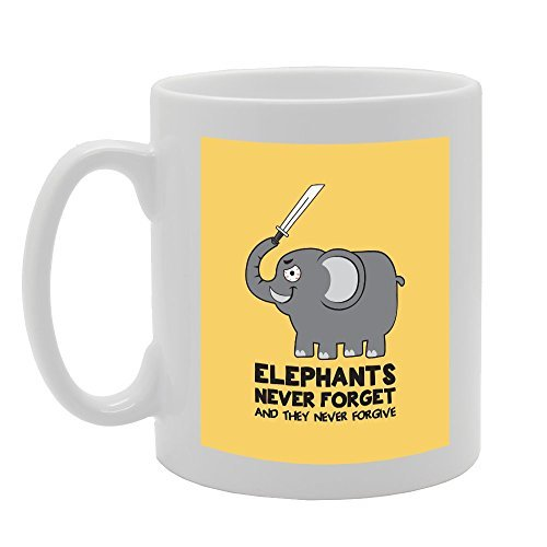 Elephants Never Forgets And They Never Forgive Unique Husband Gifts Presents for Him Mug Gift for Brother Birthday Gifts Inspirational Mug for Mom Dad Awesome Coffee Mug 11oz