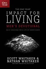 The One Year Impact for Living Men's Devotional: Daily Coaching for a Life of Significance Paperback