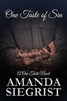 One Taste of Sin (A One Taste Novel Book 4) by [Siegrist, Amanda]