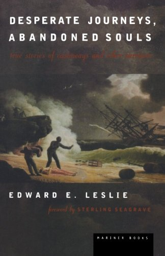 Desperate Journeys, Abandoned Souls: True Stories of Castaways and Other Survivors