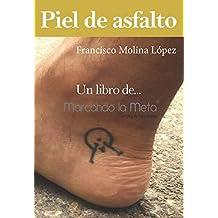Piel de asfalto (Spanish Edition)