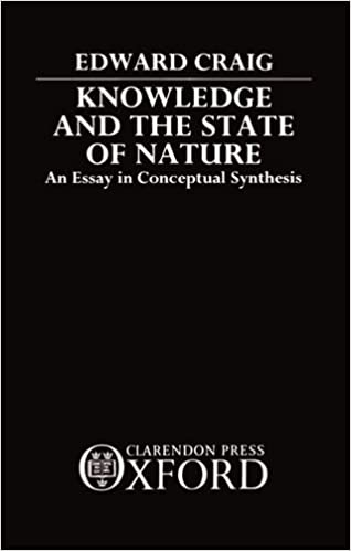 com knowledge and the state of nature an essay in com knowledge and the state of nature an essay in conceptual synthesis 9780198242437 edward craig books