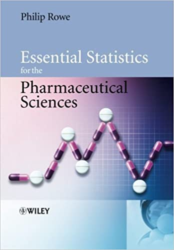 Book Essential Statistics for the Pharmaceutical Sciences by Philip Rowe (2007-04-16)