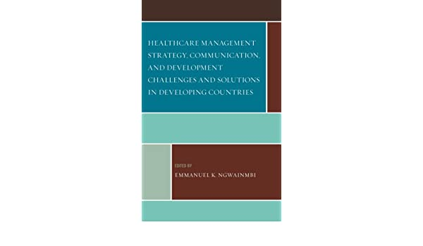 Healthcare Management Strategy, Communication, and