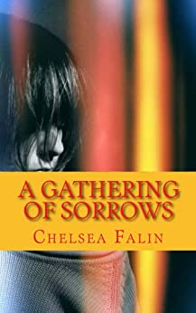 A Gathering of Sorrows (The Benson Family Chronicles Book 2) by [Falin, Chelsea]