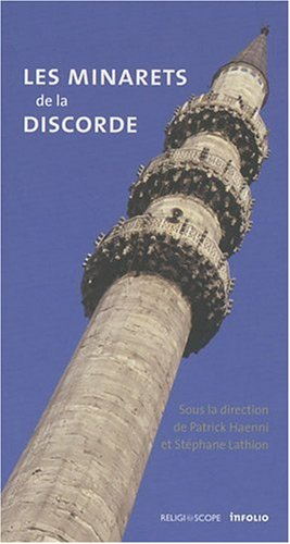 Les minarets de la discorde