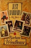 Just Barbara, Barbara Woodhouse, 0671462482