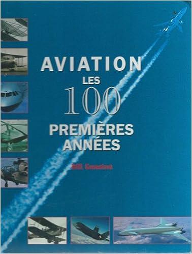 En ligne téléchargement gratuit Aviation, les 100 premières années epub, pdf