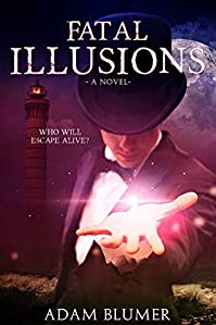 Fatal Illusions by Adam Blumer ebook deal