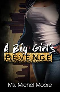 Book Cover: A Big Girl's Revenge
