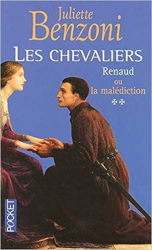 Amazon Fr Les Chevaliers Tome 2 Renaud Ou La