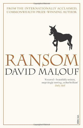 ransom: david malouf essay In the novel 'ransom', malouf provides us with characters, which each in their own way represent aspects of the heroic ideal discuss the statement in.