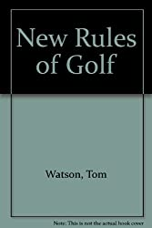 New Rules of Golf