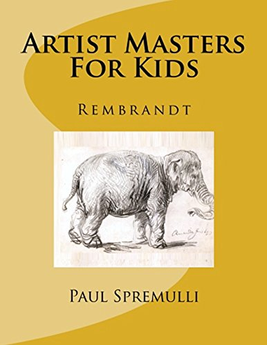Artist Masters For Kids Rembrandt