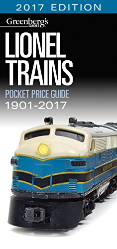 Lionel Trains Pocket Price Guide 1901 2017  Greenbergs Pocket Price Guide Lionel Trains