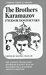 The Brothers Karamazov: The Garnett Translation (Norton Critical Editions) 1st (first) Edition by Dostoyevsky, Fyodor published by W. W. Norton & Company (1976)