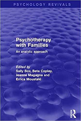 Book Psychotherapy with Families: An Analytic Approach (Psychology Revivals)