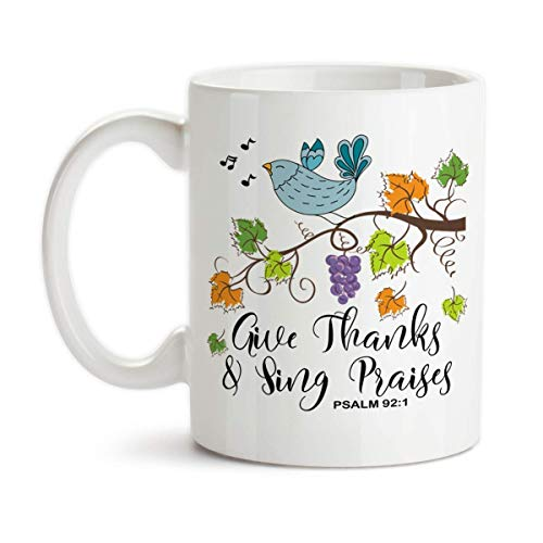 (Give Thanks and Sing Praises Ceramic Coffee Mug Psalms Christian Design)