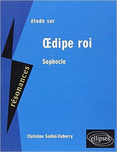 Download Online Etude sur Oedipe Roi Sophocle pdf, epub