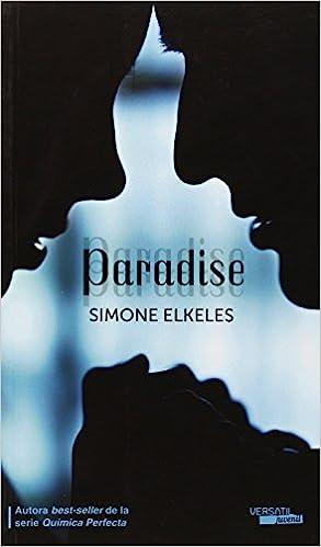 Pack Paradise/Retorno Paradise (Romantica Juvenil): Amazon.es: Simone Elkeles, Sheila Espinosa Arribas: Libros