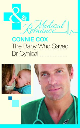 book cover of The Baby Who Saved Dr Cynical