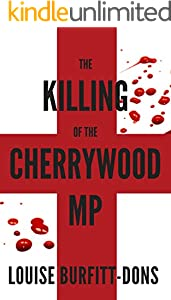 The Killing of the Cherrywood MP (Karen Andersen Series Book 2)