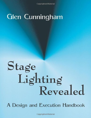 Pdf Arts Stage Lighting Revealed: A Design and Execution Handbook