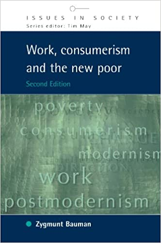 Work consumerism and the new poor issues in society zygmunt work consumerism and the new poor issues in society zygmunt bauman 9780335215980 amazon books fandeluxe Gallery