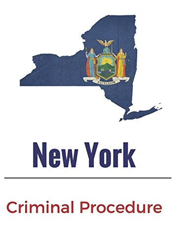 New York Criminal Procedure: 2017 ebook