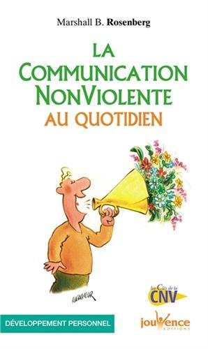 la communication non-violente au quotidien